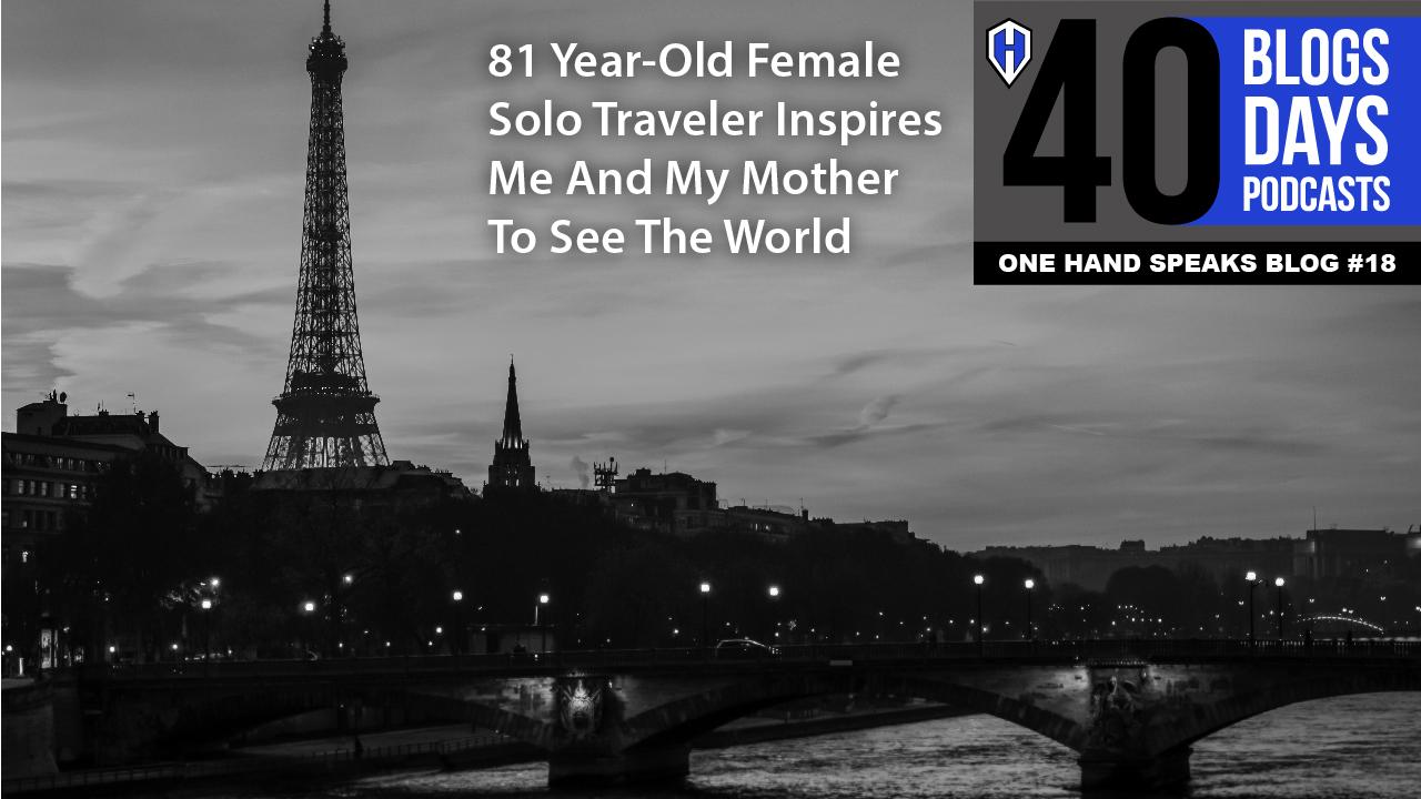 travel, international, solo, elderly, disability, inspiration, storytelling, blog, Paris, France