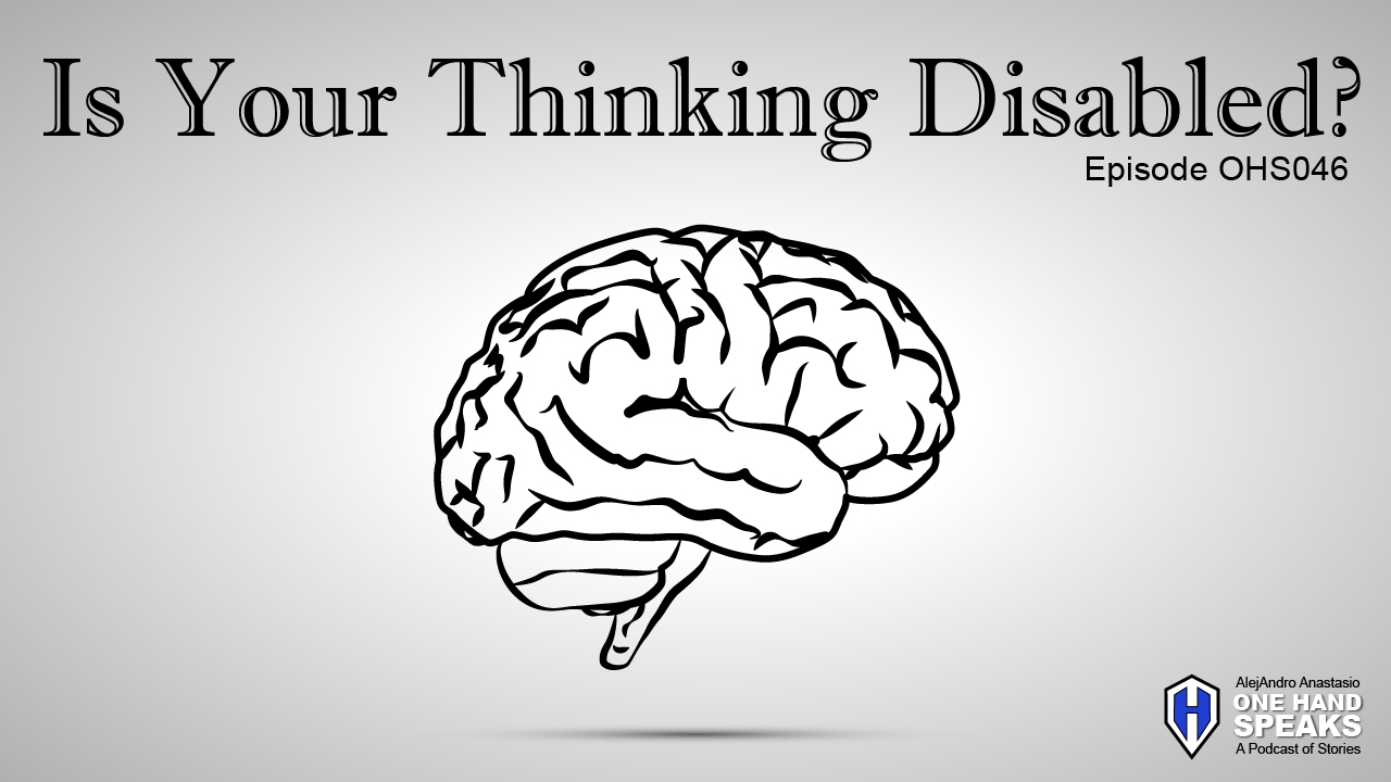 Disabled Thinking, Podcast, TED Talks, TEDx, Storytelling, Disability, The Power of Thinking