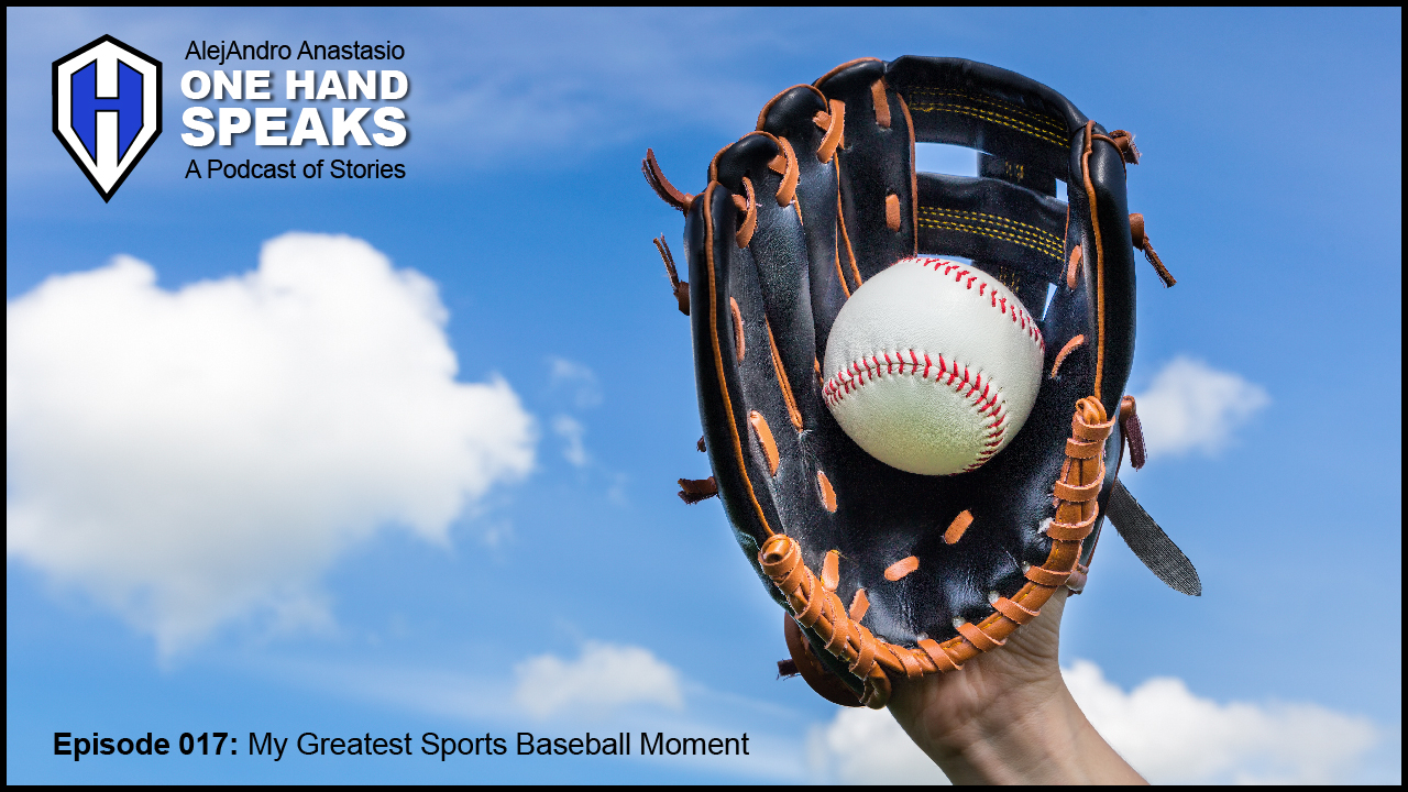 My Greatest Sports Baseball Moment – OHS017