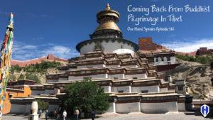 Podcast, Storytelling, Pilgrimage, Tibet, Buddhism, Vajrayana, Buddha