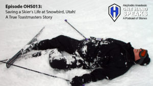 Ski, Snowboard, Snowbird Ski Resort, Podcast, Storytelling, Toastmasters, Disability
