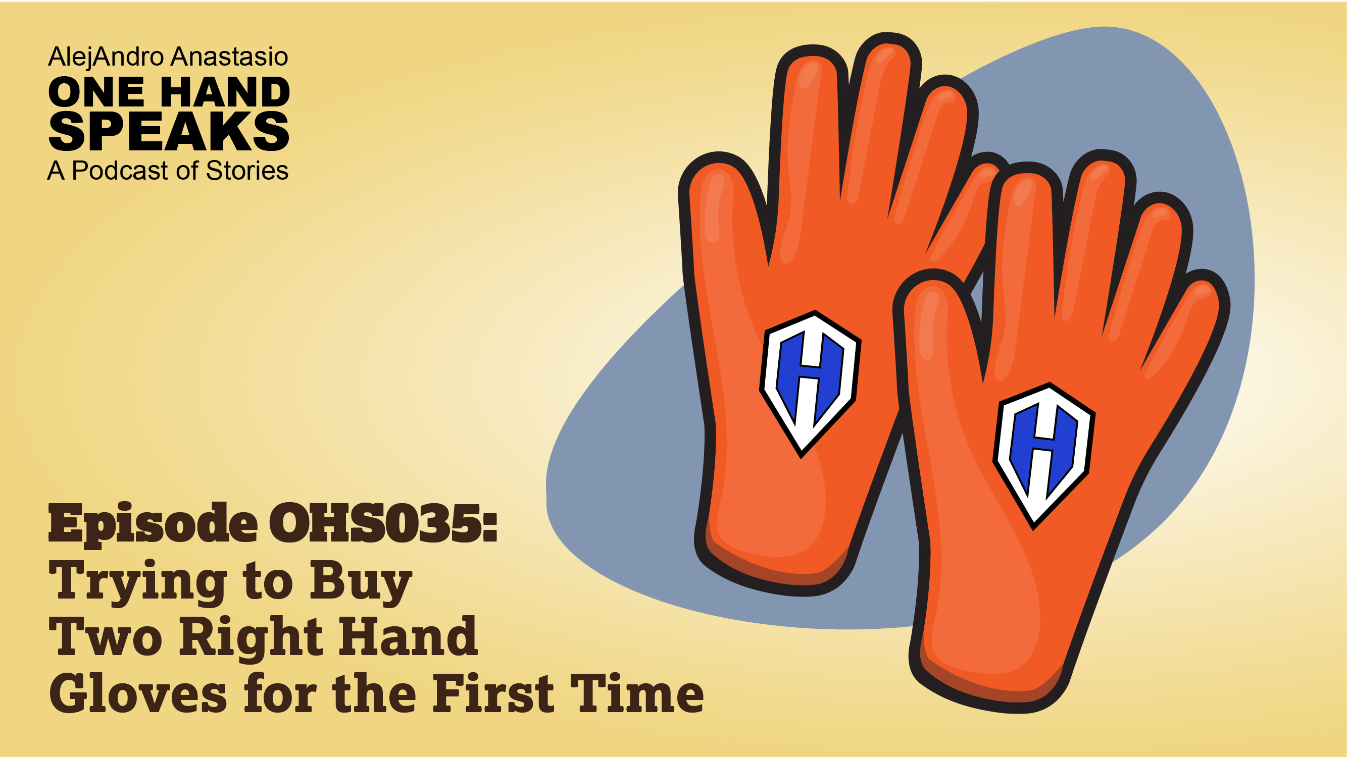 A cartoon like image of two orange right hand working gloves with AlejAndro's One Hand Speaks logo on them.